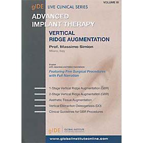 Advanced Implant Therapy Vol.3 垂直的顎堤増大術